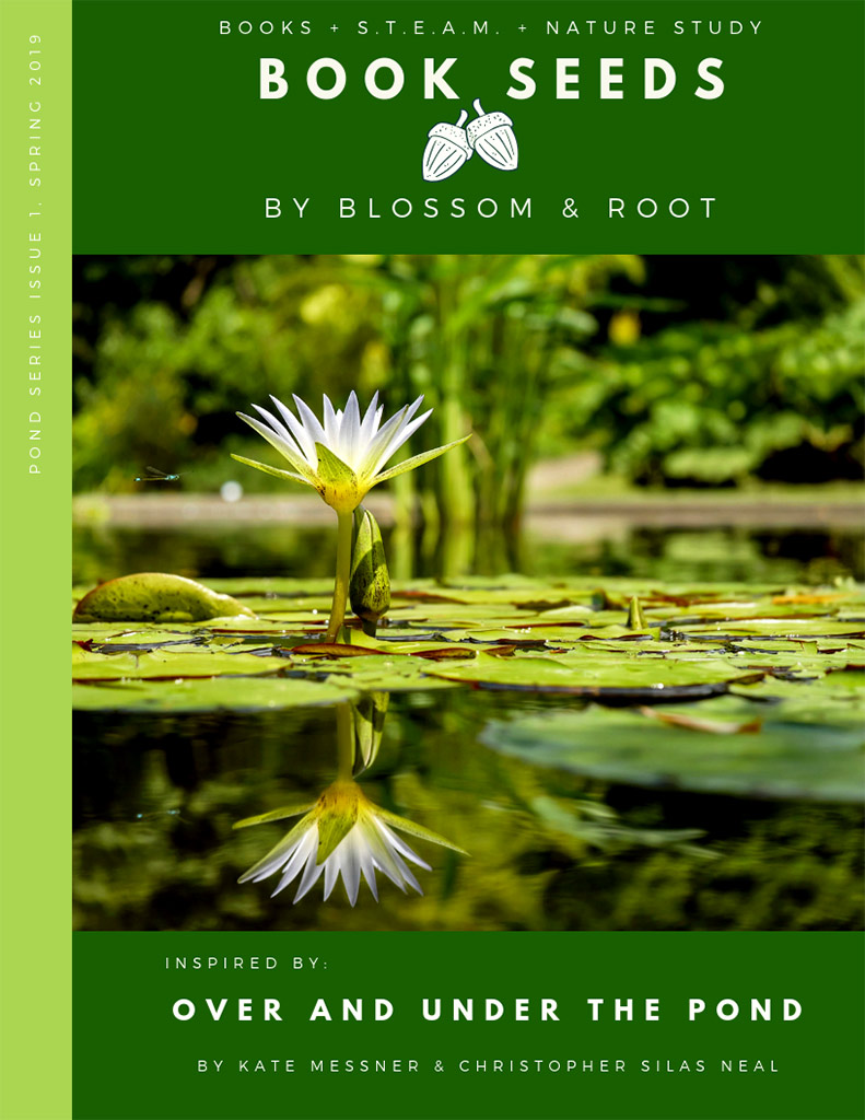 Blossom & Root Book Seeds Over and Under the Pond
