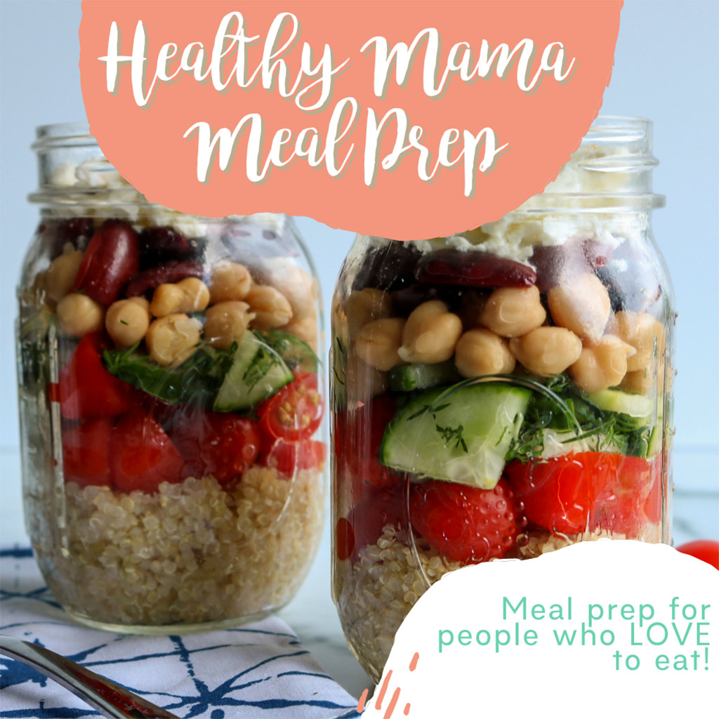 Healthy Mama Meal Prep